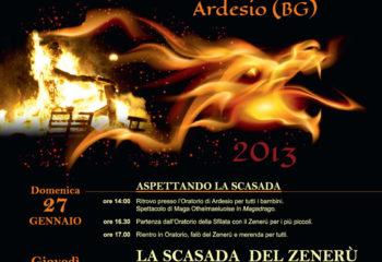 Programma Eventi per la manifestazione de La Scasada del Zenerù 2013