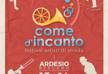 viviardesio ardesio Come d'Incanto - Festival Artisti di Strada 2017